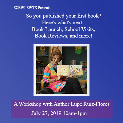 In this workshop, we will focus on what to do once your book is published, how to set up book launches, and other ways to promote your book. Also, we'll cover how to inspire, motivate, and connect with students during a school visit. We'll talk about contacting schools and how much to charge. These are just a few of the many topics that author Lupe Ruiz-Flores, publisher of six picture books, will cover. Attendees are encouraged to bring five (5) double-spaced pages of a work-in-progress to discover how to bring life to your words during a reading. Sign up now!  Learn more about Lupe and her books at her website:http://www.luperuiz-flores.com/